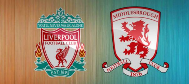 jadwal liverrpool vs middlesbrough